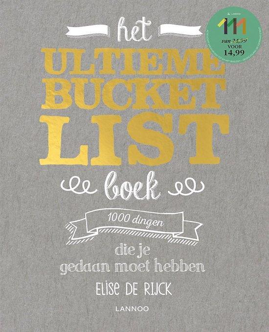 Boek cover Bucketlist  -   Het ultieme Bucketlist Boek van Elise de Rijck (Paperback)