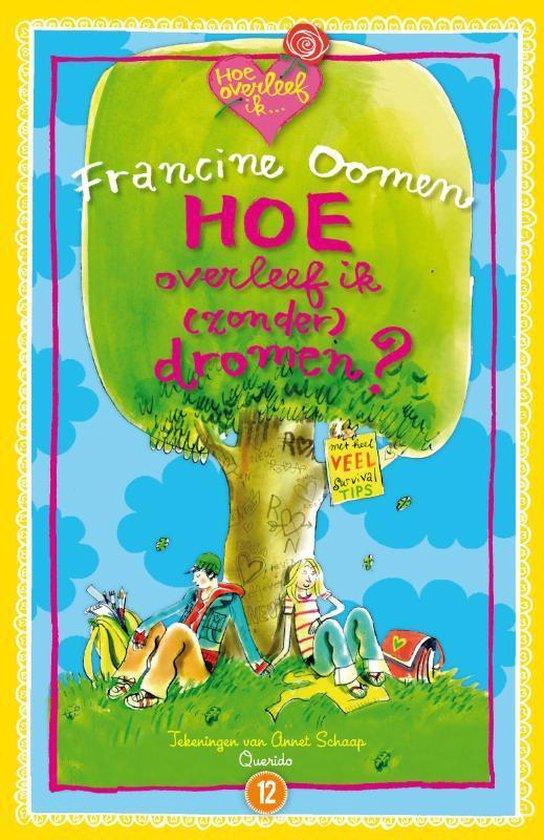 Boek cover Hoe overleef ik - Hoe overleef ik (zonder) dromen? van Francine Oomen (Paperback)