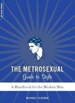 Boek cover The Metrosexual Guide To Style van Michael Flocker
