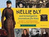 Omslag Nellie Bly and Investigative Journalism for Kids