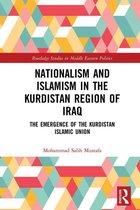 Nationalism and Islamism in the Kurdistan Region of Iraq