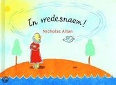 Boek cover In vredesnaam ! van Nicholas Allan (Hardcover)