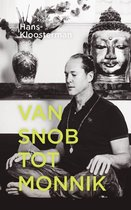 Van snob tot monnik