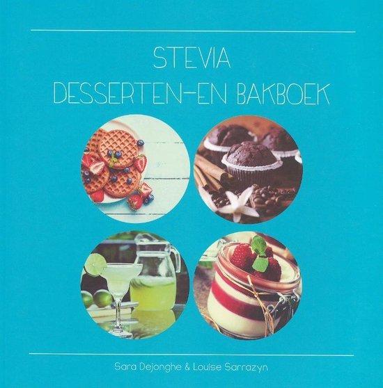 Stevia dessert- en bakboek