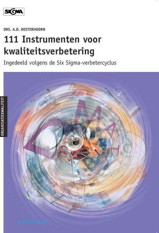 Cover van het boek '111 Instrumenten voor kwaliteitsverbetering / druk 1' van A.D. Oosterhoorn en A. Oosterhoorn