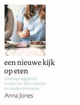 Boek cover Een nieuwe kijk op eten van Anna Jones