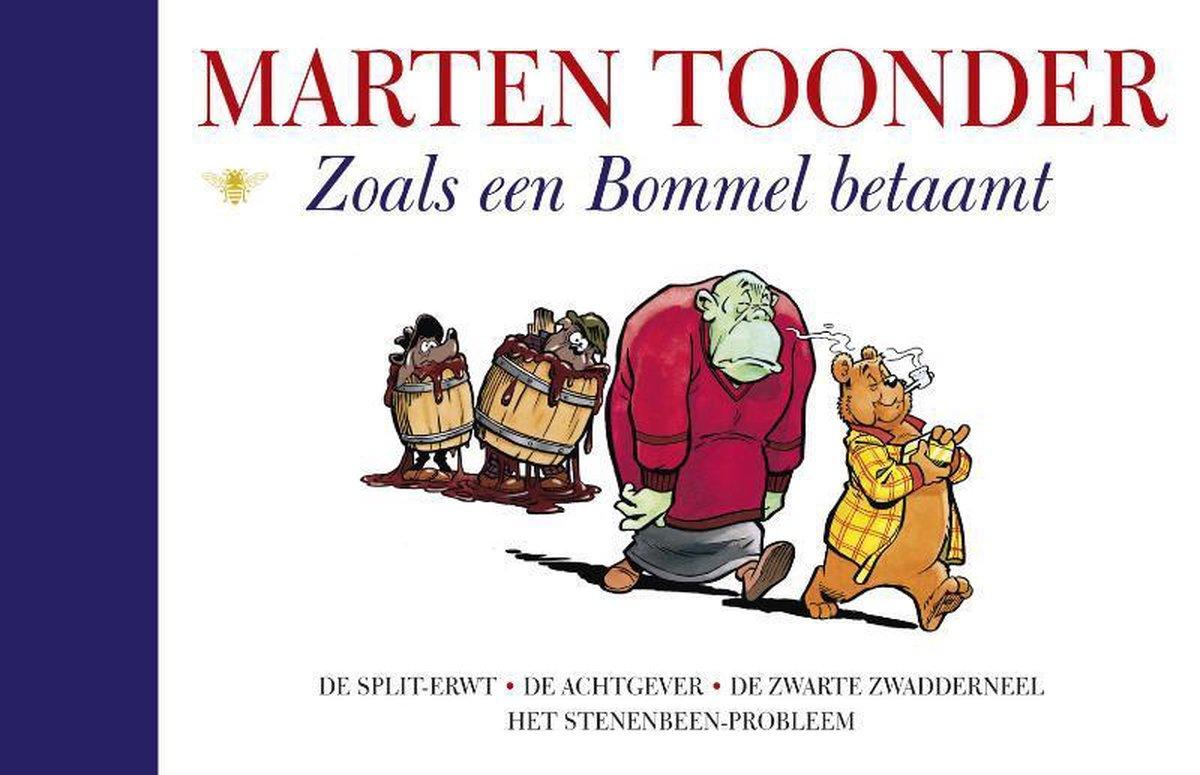 Alle verhalen van Olivier B. Bommel en Tom Poes 22 -   Zoals een Bommel betaamt - Marten Toonder