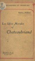 Les idées morales de Chateaubriand