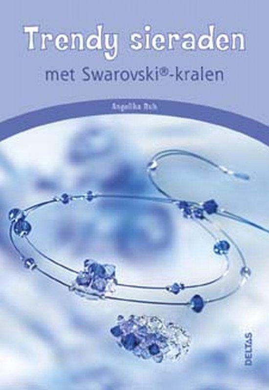Trendy Sieraden Met Swarovski-Kralen - Angelika Ruh |