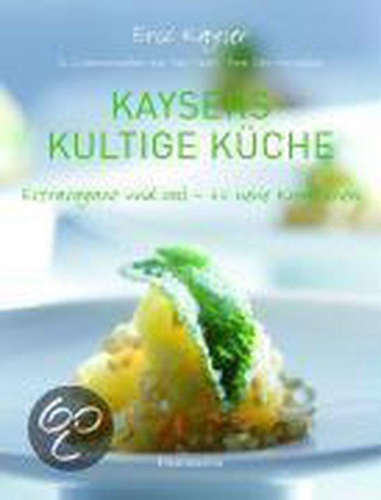 Boek cover Kaysers kultige Küche van Eric Kayser (Hardcover)