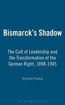 Bismarck's Shadow