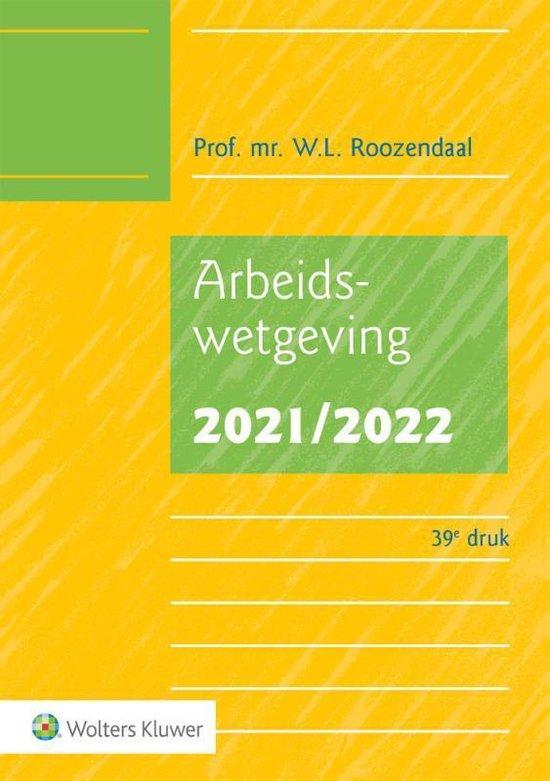 Boek cover Arbeidswetgeving 2021/2022 van W.L. Roozendaal (Paperback)