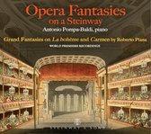Antonio Pompa-Baldi: Opera Fantasies On a Steinway