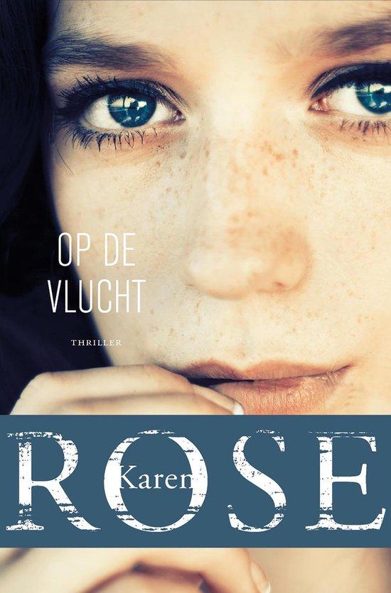 Boek cover Op de vlucht van Karen Rose (Onbekend)