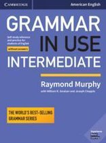Grammar in Use Int - Fourth edition Student's book without a