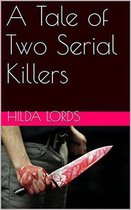 Omslag A Tale of Two Serial Killers