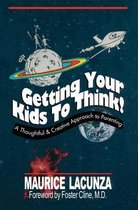 Getting Your Kids to Think!