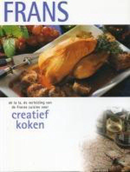 Creatief koken Frans - Onbekend  