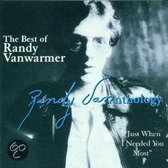 The Best Of Randy Vanwarmer: Just When I Needed You Most