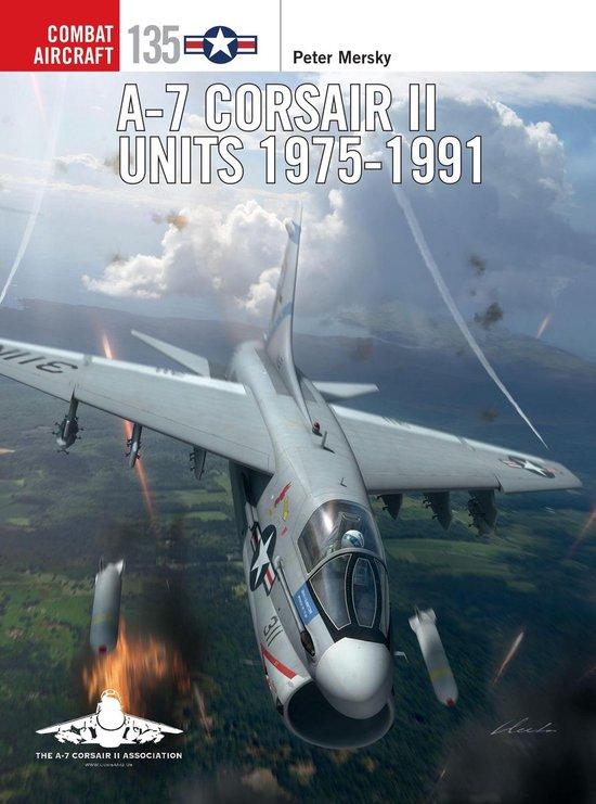 Boek cover A-7 Corsair II Units 1975-91 van Peter Mersky (Onbekend)