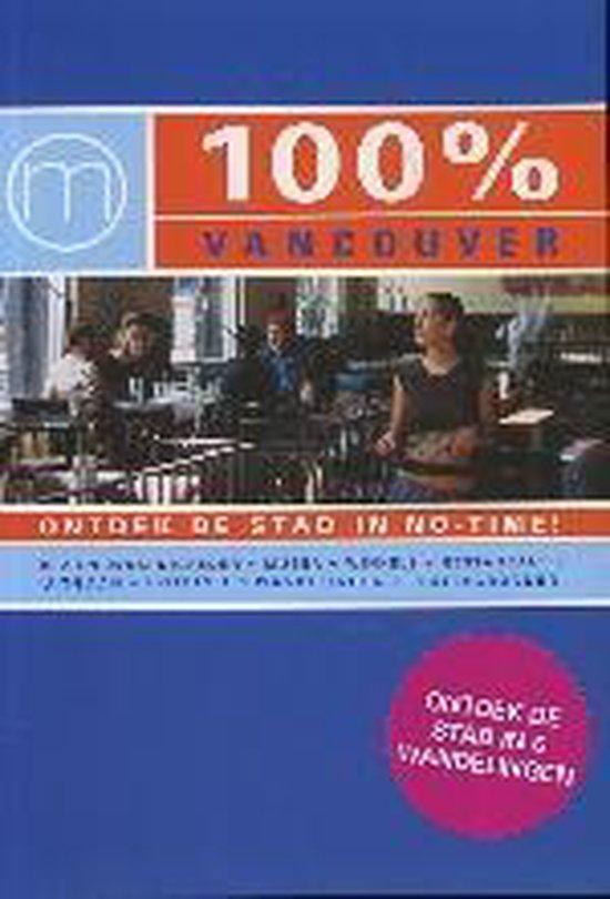 Cover van het boek '100% vancouver ned ed' van Renske Werner