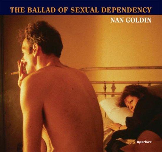 Boek cover Ballad of Sexual Dependency van Nan Goldin (Hardcover)