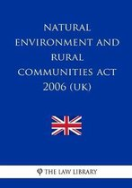 Natural Environment and Rural Communities Act 2006 (UK)