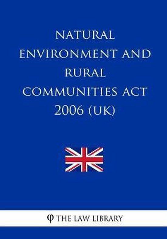 Natural Environment and Rural Communities Act 2006 (UK)