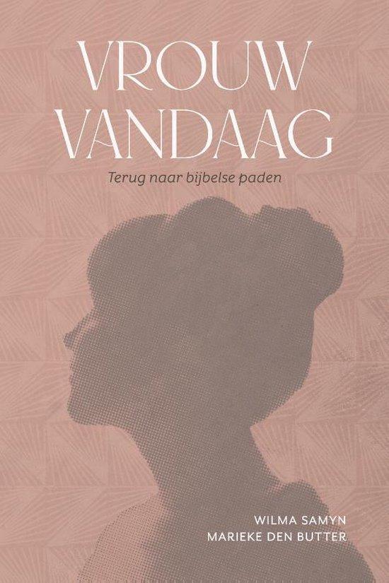 Boek cover Vrouw vandaag van Wilma Samyn (Paperback)