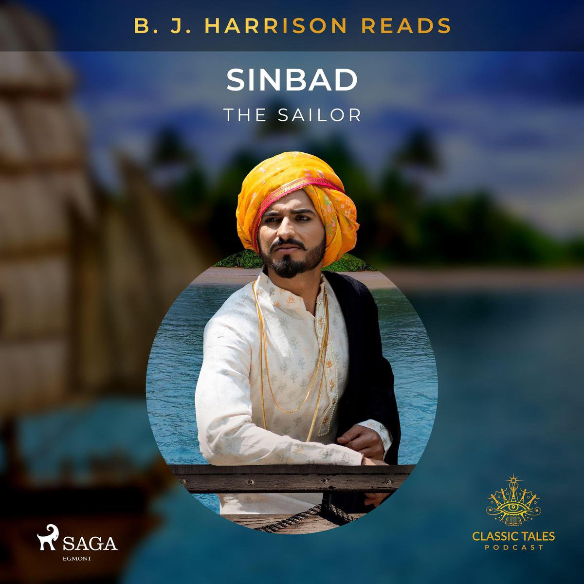 B. J. Harrison Reads Sinbad the Sailor