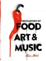 Food, Art & Music