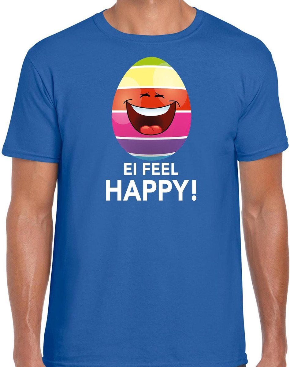 Vrolijk Paasei ei feel happy t-shirt / shirt - blauw - heren - Paas kleding / outfit XL