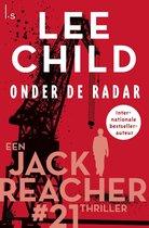 Jack Reacher 21 -   Onder de radar