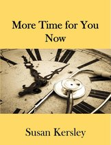 More Time for You Now