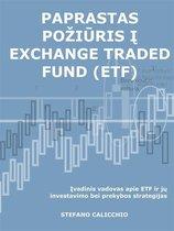 Paprastas požiūris į exchange traded fund (ETF)