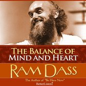 Balance of Mind and Heart with Ram Dass, The