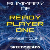Omslag Summary of Ready Player One by Ernest Cline - Finish Entire Novel in 15 Minutes