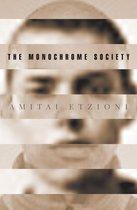 Boek cover The Monochrome Society van Amitai Etzioni