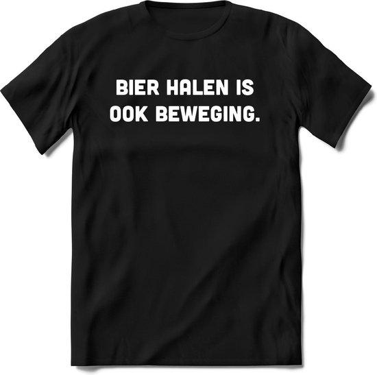 Bier halen is ook beweging T-Shirt Heren / Dames - Perfect bier Cadeau Shirt - bierpakket spreuken drank teksten en grappige zinnen