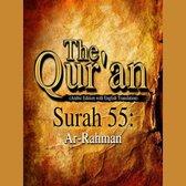 The Qur'an (Arabic Edition with English Translation) - Surah 55 - Ar-Rahman
