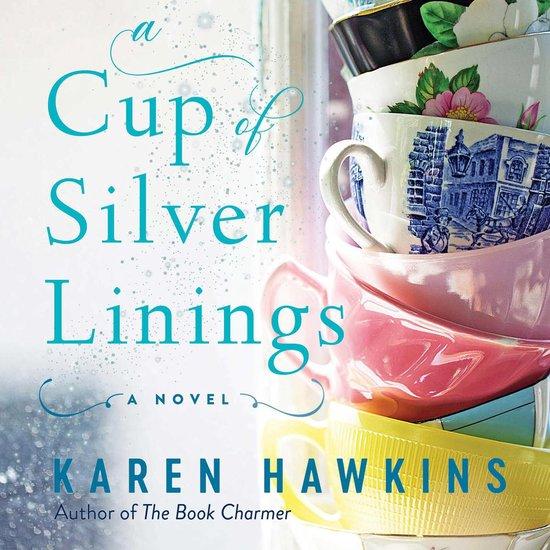 Boek cover A Cup of Silver Linings van Karen Hawkins (Onbekend)