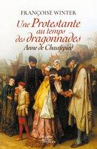 Boek cover Une prostestante au temps des Dragonnades van Françoise Winter