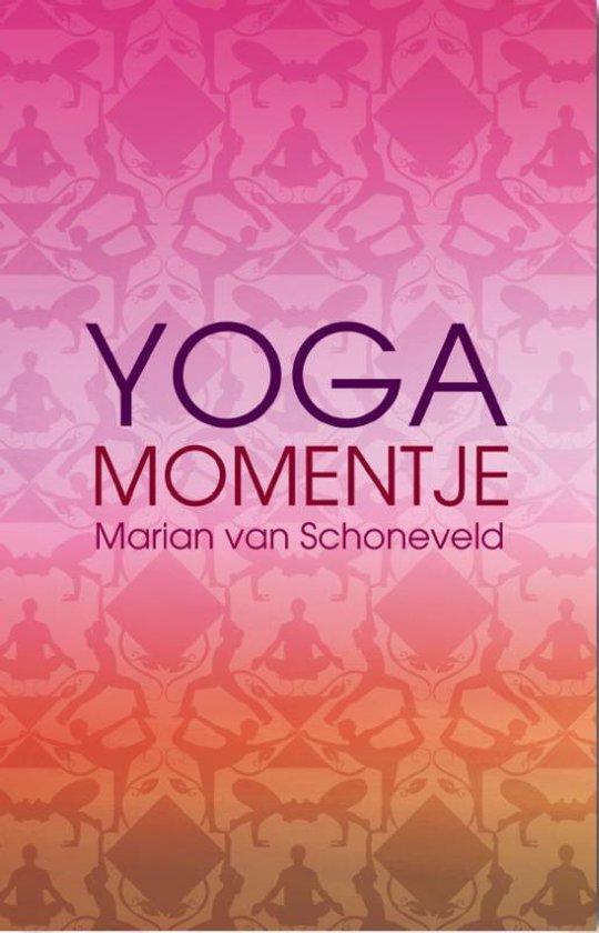 Yogamomentje - Marian van Schoneveld   Fthsonline.com