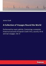 A Collection of Voyages Round the World