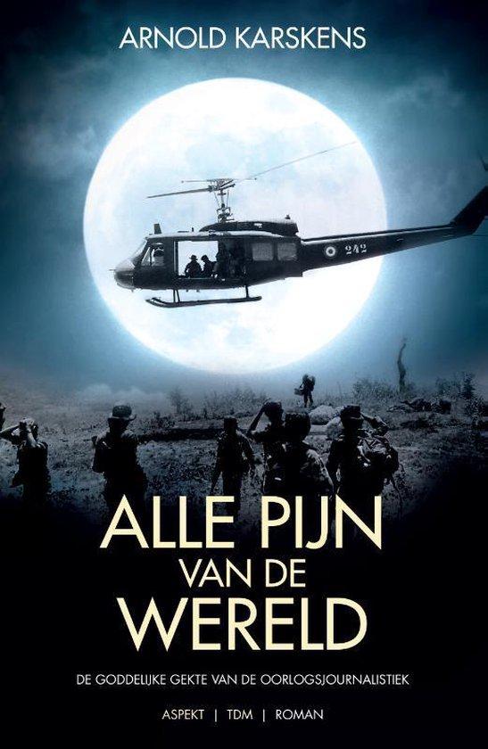 Alle pijn van de wereld - Arnold Karskens | Fthsonline.com