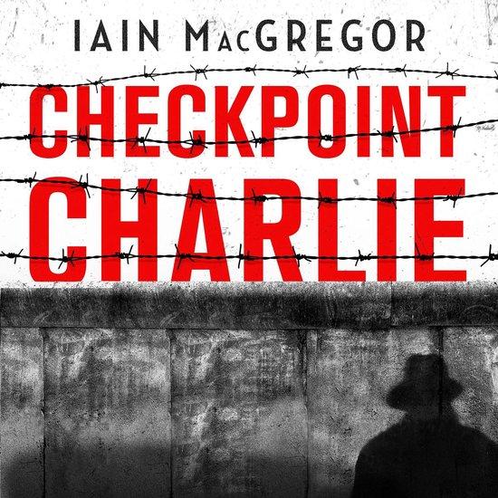 Boek cover Checkpoint Charlie van Iain Macgregor (Onbekend)