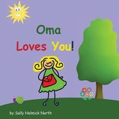 Oma Loves You!