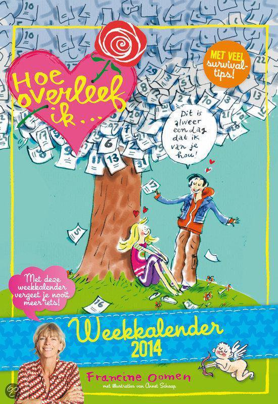 Cover van het boek '*WEEKKALENDERS 2014  HOE OVERLEEF IK'