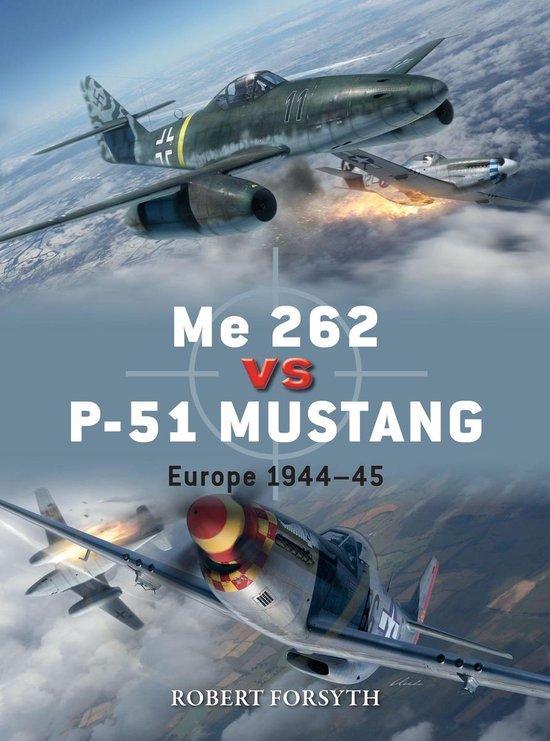 Boek cover Me 262 vs P-51 Mustang van Robert Forsyth (Onbekend)