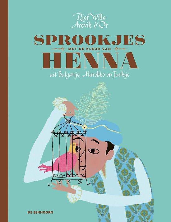 Boek cover Sprookjes met de kleur van henna van Riet Wille (Hardcover)